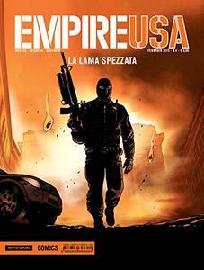 La lama spezzata. Empire Usa. Vol. 4