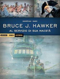Al servizio di sua Maestà. Bruce J. Hawker. Vol. 2