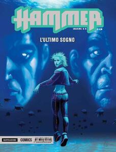 L' ultimo sogno. Hammer. Vol. 13