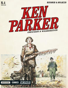 Omicidio a Washington. Ken Parker classic. Vol. 4