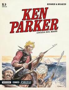 Ilmeglio-delweb.it Caccia sul mare. Ken Parker classic. Vol. 9 Image