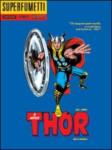 Dei e uomini! Il mitico Thor