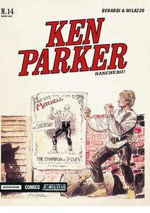 Ranchero! Ken Parker classic. Vol. 14