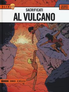 Sacrificati al vulcano. Alix. Vol. 6