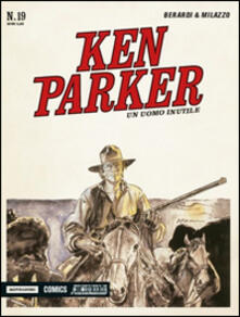 Camfeed.it Un uomo inutile. Ken Parker classic. Vol. 19 Image