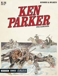 Pellerossa. Ken Parker classic. Vol. 26