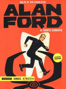 Il dente cariato. Alan Ford Supercolor Edition. Vol. 2