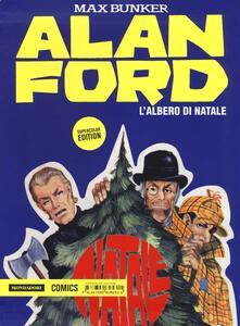 L' albero di Natale. Alan Ford Supercolor Edition. Vol. 8