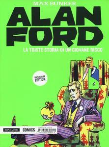 La triste storia di un giovane ricco. Alan Ford Supercolor Edition. Vol. 12
