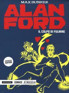 Il colpo di fulmine. Alan Ford Supercolor Edition. Vol. 15