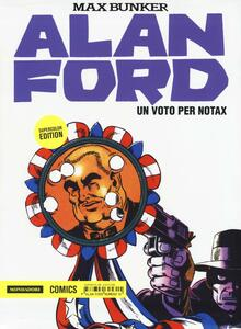 Un voto per Notax. Alan Ford Supercolor Edition. Vol. 16