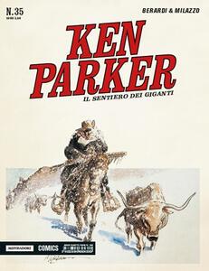 Il sentiero dei giganti. Ken Parker classic. Vol. 35