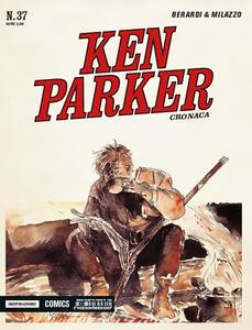 Cronaca. Ken Parker classic. Vol. 37