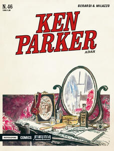 Adah. Ken Parker classic. Vol. 46