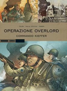 Operazione Overlord. Commando Kieffer. Vol. 2
