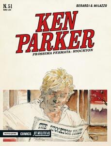 Prossima fermata. Stockton. Ken Parker classic. Vol. 51