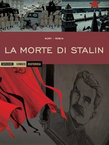 La morte di Stalin - Fabien Nury,Thierry Robin - copertina