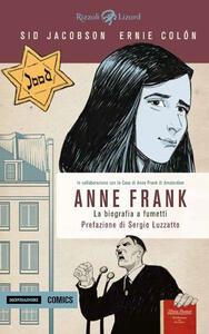 Anne Frank. La biografia a fumetti. Ediz. a colori