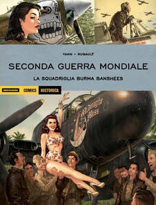 Seconda guerra mondiale. La squadriglia Burma Banshees
