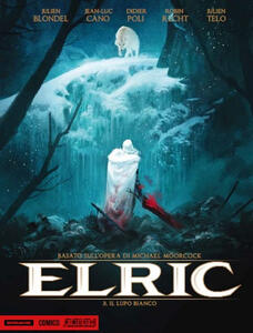 Elric. Il lupo bianco. Vol. 3