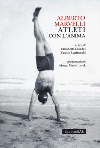 Alberto Marvelli. Atleti con l'anima
