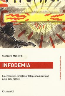 Winniearcher.com Infodemia. I meccanismi complessi della comunicazione nelle emergenze Image
