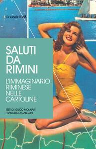 Saluti da Rimini. L'immaginario riminese nelle cartoline