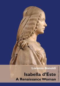 Isabella d'Este. A Renaissance woman