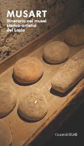 Musart. Itinerario nei musei storico-artistici del Lazio