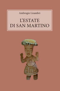 L' estate di san Martino