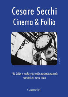 Criticalwinenotav.it Cinema & follia. 1115 film e audiovisivi sulla malattia mentale ricercabili per parola chiave Image