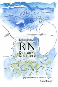RN. Romanzo riminese