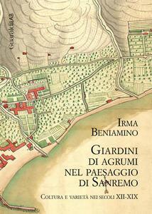 Giardini di agrumi nel paesaggio di Sanremo. Coltura e varietà nei secoli XII-XIX