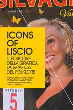 Icons of Liscio. Il folklore della grafica, la grafica del folklore