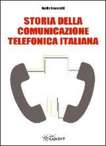 Storia della comunicazione telefonica italiana