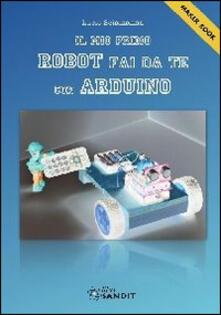 Ilmeglio-delweb.it Il mio primo robot fai da te con Arduino Image