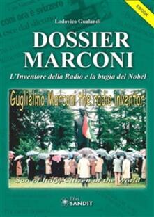 Dossier Marconi. L'inventore della radio e la bugia del Nobel - Lodovico Gualandi - ebook