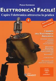 Ipabsantonioabatetrino.it Elettronica? Facile!. Vol. 4: Capire l'elettronica attraverso la pratica. Image
