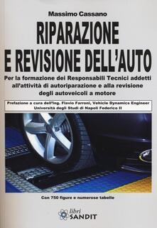 Lpgcsostenible.es Riparazione e revisione dell'auto. Ediz. illustrata Image
