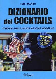 Parcoarenas.it Dizionario dei cocktails. I termini della miscelazione moderna Image