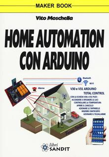 Winniearcher.com Home automation con Arduino. Ediz. a colori Image