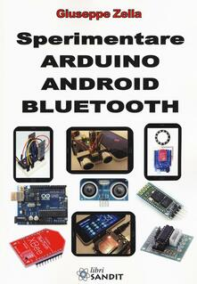 Camfeed.it Sperimentare Arduino Android Bluetooth. Ediz. illustrata Image