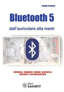 Bluetooth 5 dall'auricolare alla mesh