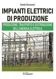 Equilibrifestival.it Impianti elettrici di produzione. Produzione, trasporto e distribuzione dell'energia Image