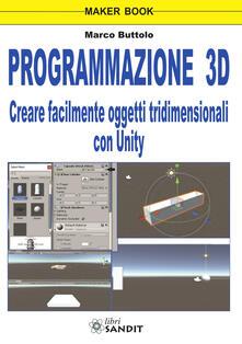 Voluntariadobaleares2014.es Programmazione 3D. Creare facilmente oggetti tridimensionali con Unity Image