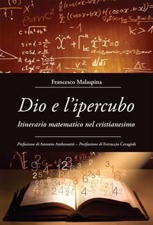 Vastese1902.it Dio e l'ipercubo. Itinerario matematico nel cristianesimo Image