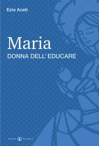 Maria donna dell'educare