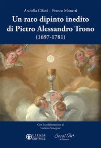 Un Un raro dipinto inedito di Pietro Alessandro Trono (1697-1781) - Cifani Arabella Monetti Franco - wuz.it