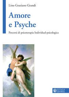 Listadelpopolo.it Amore e Psyche. Percorsi di psicoterapia individual-psicologica Image