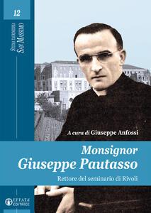 Monsignor Giuseppe Patuasso rettore del seminario di Rivoli